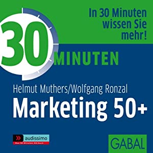 30 Minuten Marketing 50plus