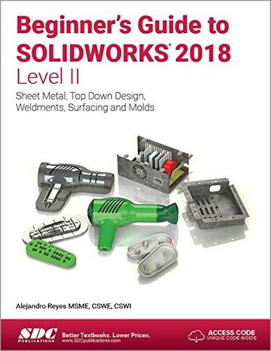 Beginner's Guide to SOLIDWORKS 2018 - Level II por Alejandro Reyes