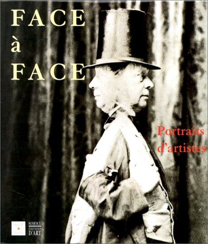 FACE A FACE. Portraits d'artistes par Collectif