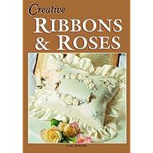 Creative Ribbons & Roses
