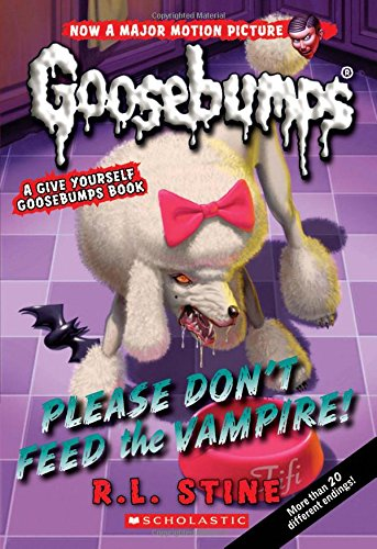 Please Don't Feed the Vampire!: a Give Yourself Goosebumps B