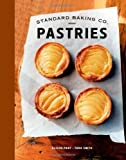 Standard Baking Co. Pastries by Pray, Alison, Smith, Tara 1st (first) Edition (10/16/2012)