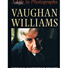 Vaughan Williams: A Life in Photographs
