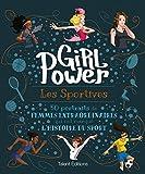 GIRL POWER - Les sportives