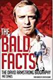 The Bald Facts: The David Armstrong Biography