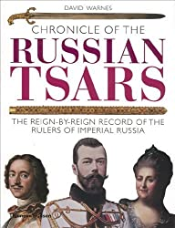Chronicle of the Russian Tsars (The Chronicles Series) by David Warnes (2009-02-15)