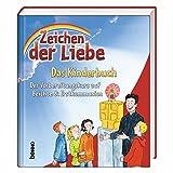 Zeichen der Liebe - Das Kinderbuch: Der Vorbereitungskurs auf Beichte & Erstkommunion