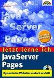 Jetzt lerne ich JavaServer Pages. Dynamische Webseiten einfach erstellt, mit CD-ROM