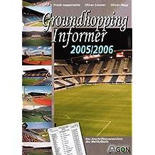 Groundhopping Informer 2005/2006