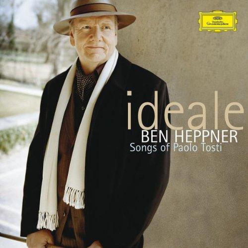 Ideale - Songs of Paolo Tosti (Heppner Ben)