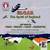 Elgar: The Spirit of England; Parry: Chivalry; Gurney: War Elegy