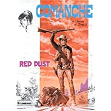 Comanche, tome 1 : Red Dust