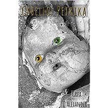 Cabello: Petrika (English Edition)
