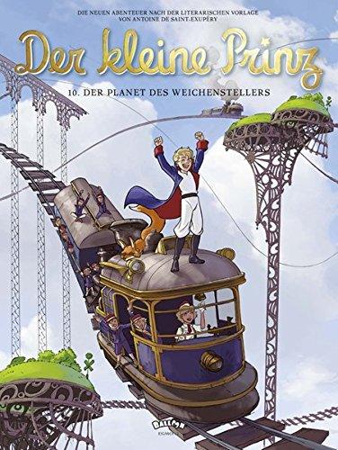 Der kleine Prinz 10: Der Planet des Weichenstellers (Comic)