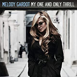 My One and Only Thrill by Melody Gardot (B00337QJWA)   Amazon price tracker / tracking, Amazon price history charts, Amazon price watches, Amazon price drop alerts