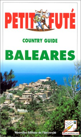 Le Petit Futé. Country Guide Baléares 2000