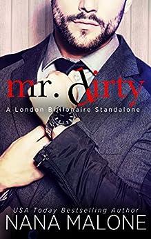 Mr. Dirty (London Billionaire Book 3) (English Edition) di [Malone, Nana]