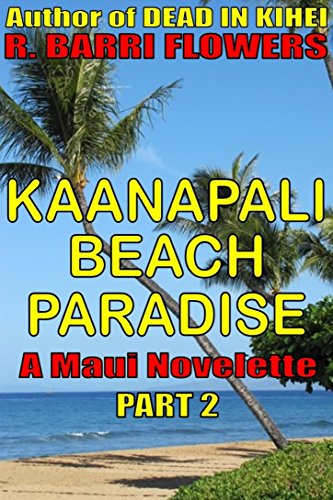 Kaanapali Beach, Maui, Hawaii (Kaanapali Beach Paradise (A Maui Novelette, Part 2) (English Edition))