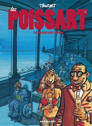 Les Poissart, Tome 4 : Le sanatorium s'amuse