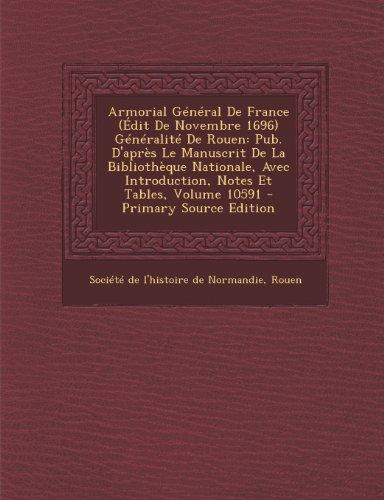 armorial-general-de-france-edit-de-novembre-1696-generalite-de-rouen-pub-dapres-le-manuscrit-de-la-b