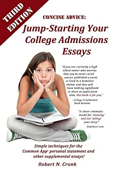concise advice jump-starting your college admissions essays Essay advice: tips for why this school essay author of concise advice: jump-starting your college discussion community related to college admissions.