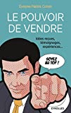 Telecharger Livres Le pouvoir de vendre Idee recues temoignages experiences (PDF,EPUB,MOBI) gratuits en Francaise