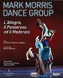Handel: L'Allegro, il Penseroso ed il Moderato (Mark Morris Dance Group) Ballet [Blu-ray] [2015] [Region A & B]
