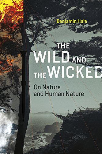 The Wild and the Wicked: On Nature and Human Nature (MIT Press)