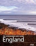 The Stormrider Surf Guide - England (The Stormrider Surf Guides)