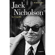 Jack Nicholson, la biografía (Spanish Edition)
