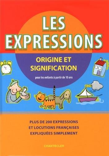 Les expressions - origine et signification