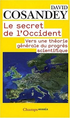 L Histoire Secrete - Le secret de l'Occident : Vers une