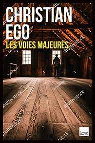 Les voies majeures par Christian Ego