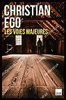 Les voies majeures par Ego