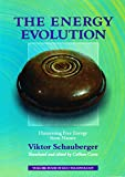 Image de The Energy Evolution – Harnessing Free Energy from Nature: Volume 4 of Renowned Environm