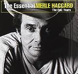 Essential Merle Haggard