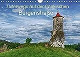 Unterwegs auf der fränkischen Burgenstraße (Wandkalender 2020 DIN A4 quer): Burgen, Schlösser und Burgruinen der fränkischen Schweiz (Monatskalender, 14 Seiten ) (CALVENDO Orte) -