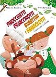 Pinocchietti, orsacchiotti, burattini e bambolotti. Filastrocche a volontà. Ediz. illustrata