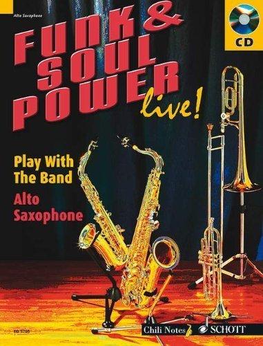 FUNK & SOUL POWER LIVE] PLAY WITH THE BAND ALTO SAXOPHONE BK/CD by Dechert, Gernot (2006) Sheet music