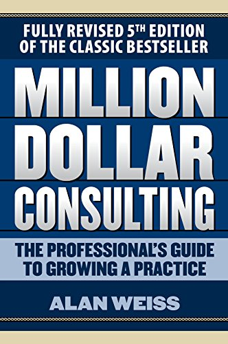 Million Dollar Consulting 5E (English Edition)