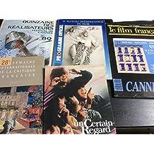 FESTIVAL DE CANNES 1989 (plus de 400 pages) : Programme Officiel / Catalogues : Un Certain Regard - Semaine de la Critique- Quinzaine des Réalisateurs / Le Film Français N° 2244-2245 .