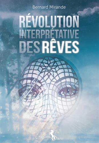 La révolution interprétative des rêves