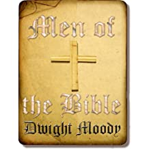 Men of the Bible : with linked TOC (Illustrated) (English Edition)