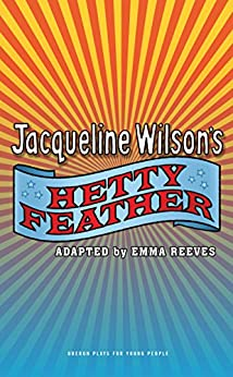 Hetty Feather by [Reeves, Emma, Wilson, Jacqueline]