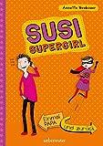 Einmal Papa und zurück: Susi Supergirl