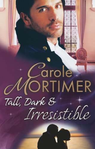 Tall, Dark & Irresistible: The Rogue's Disgraced Lady / Lady Arabella's Scandalous Marriage (The Notorious St Claires, Book 3)