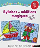 Coloriages Malins - Syllabes et additions magiques CP...