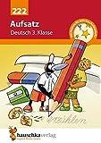 Aufsatz Deutsch 3. Klasse, A5- Heft