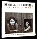 Henri Cartier-Bresson: The Early Work by Peter Galassi (1990-10-01)