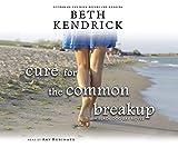 Cure for the Common Breakup (Black Dog Bay Novel)